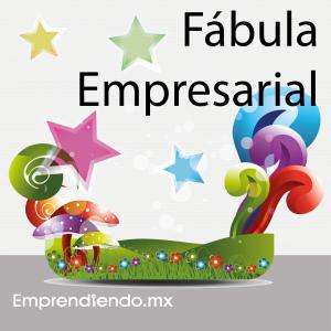 Fábulas Empresariales